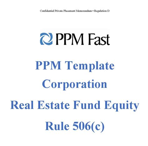 Ppm Template For Real Estate Investment Fund Corp 506 C Private Placement Memorandum Equity Investment Memorandum Template
