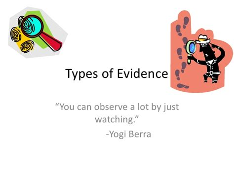 can you observe a lot just by watching types of evidence and observations presentation