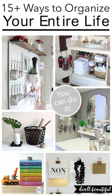 organize your life 15 ways to organize your entire life for 2016 dwell