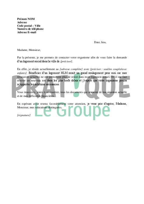 Demande De Lettre D Accueil Université Lettre De Demande De Logement Social 224 Un Organisme Hlm Pratique Fr