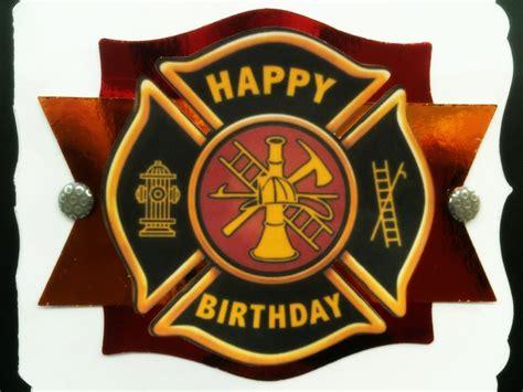 Firefighter Birthday Cards Firefighter Birthday Card Ken S Kreations