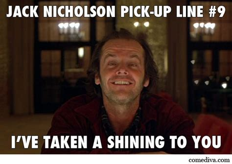 Jack Nicholson Meme - jack nicholson memes pick up line