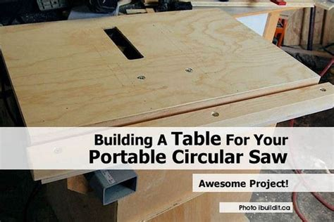 Building A Table For Your Portable Circular Saw