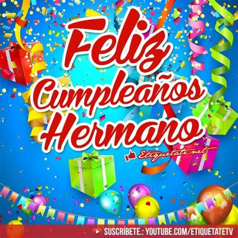 imagenes feliz cumpleaños hermano 37 best images about brother on pinterest quotes about