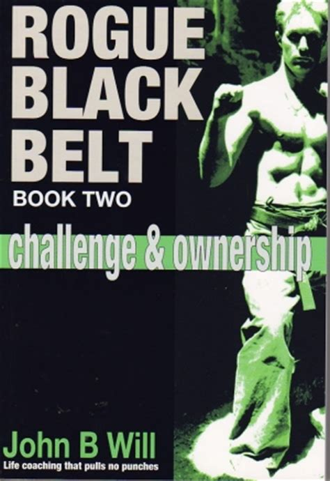 the black belt abc s books rogue black belt book two challenge and ownership giri