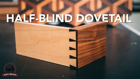 blind dovetails joint   week youtube