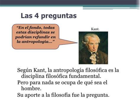 preguntas existenciales del hombre filosofia las preguntas de kant