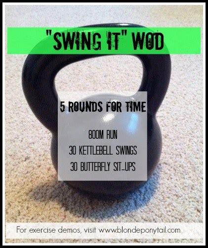 crossfit swing quot swing it quot wod
