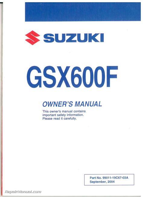 Suzuki 2005 Owners Manual 2005 Suzuki Katana Gsx600f Motorcycle Owners Manual