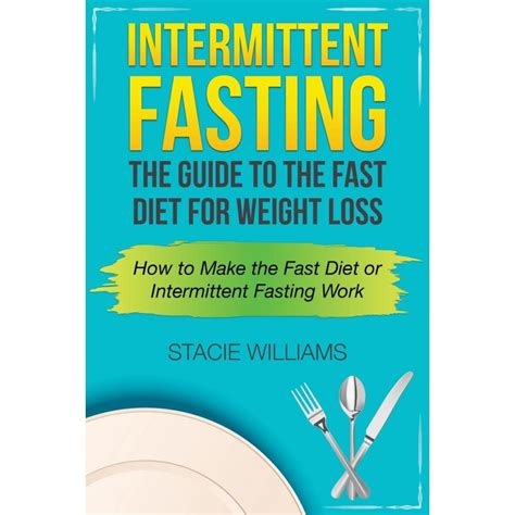 how to intermittent fasting intermittent fasting guide to the fasting diet