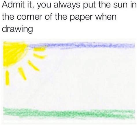 put in the corner 25 best memes about admit it admit it memes