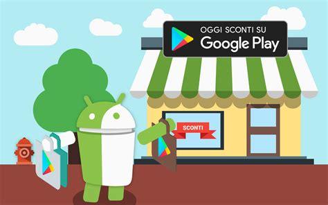 Play Store Android 2 3 Play Store Offerte Su Giochi E App Android E
