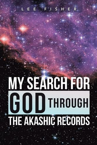 your key to the akashic records books my search for god through the akashic records