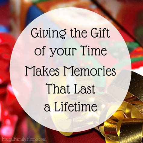 And Give The Gift Of by Give The Gift Of Your Time Free Printable