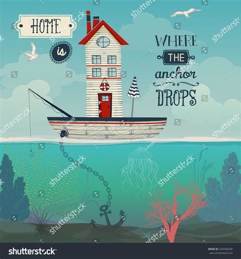 house boat quotes boat house home is where the anchor drops inspirational