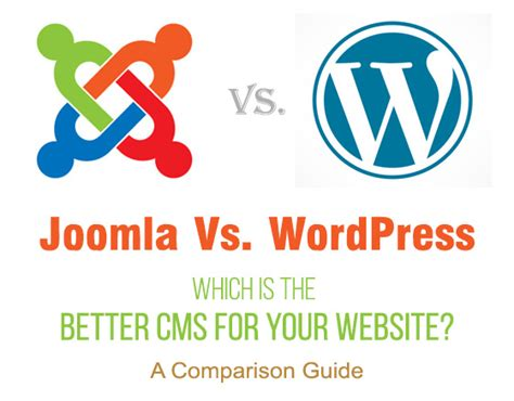 which is better or joomla joomla vs which is the better cms for your