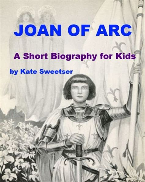 joan of arc a history ebook joan of arc a biography for by kate sweetser