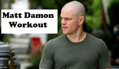 matt damon plan matt damon workout workout plans matt