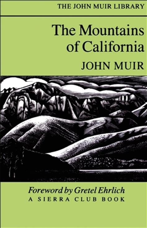 the mountains of california books the mountains of california by muir reviews