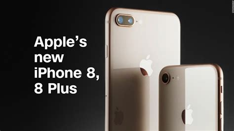 apple s new iphone 8 iphone 8 plus in 90 tech gadgets