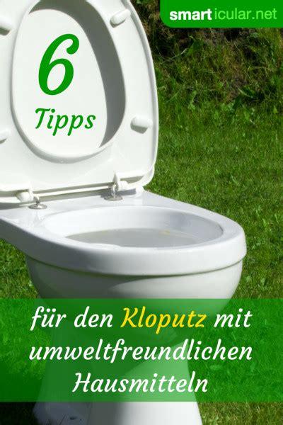 Toilette Reinigen Hausmittel by Toilette Putzen Und Sauber Halten Mit Hausmitteln Ohne