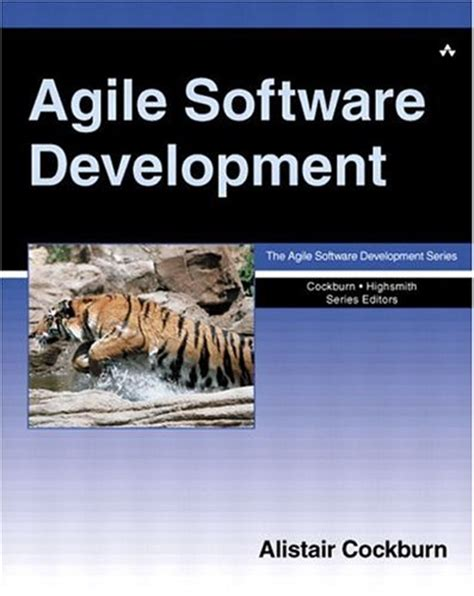 software engineering in the agile world books agile software development by alistair cockburn reviews