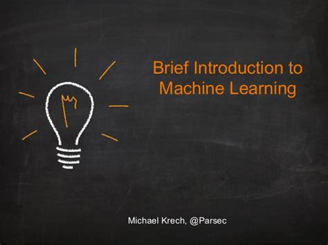 brief introduction brief introduction to machine learning