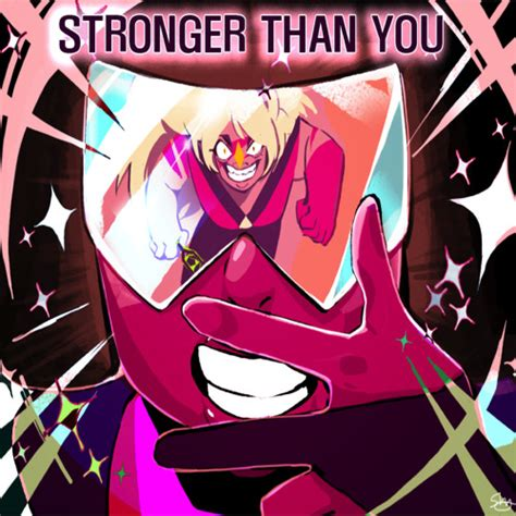 Stronger Than You estelle stronger than you made of by steven