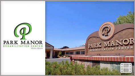 park manor rehabilitation center nursing home rehab