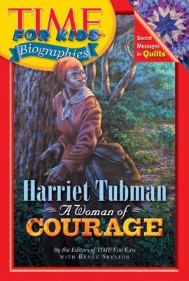 biography of harriet tubman book time for kids harriet tubman by renee skelton time