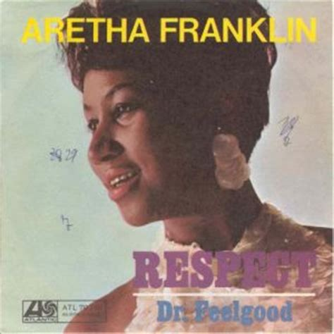 top 25 best respect aretha r e s p e c t find out what it means to me futurehit dna