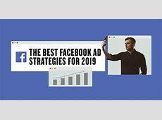 Effective Facebook Advertising Strategies for 2019 Jeyachandran Ad 2019