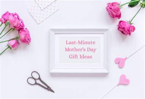Last Minute S Day Gift Ideas Last Minute Mother S Day Gift Ideas Mothernature
