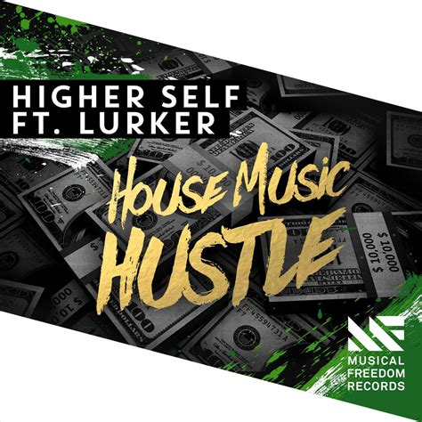 house music blogs higher self ft lurker house music hustle ti 235 sto blog