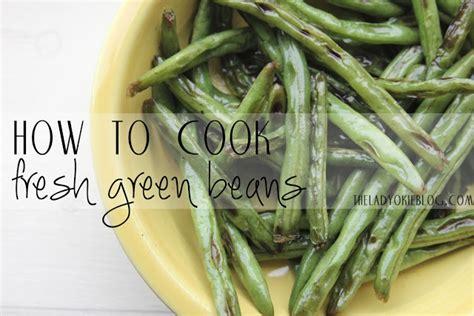 fresh green beans one way recipe dishmaps