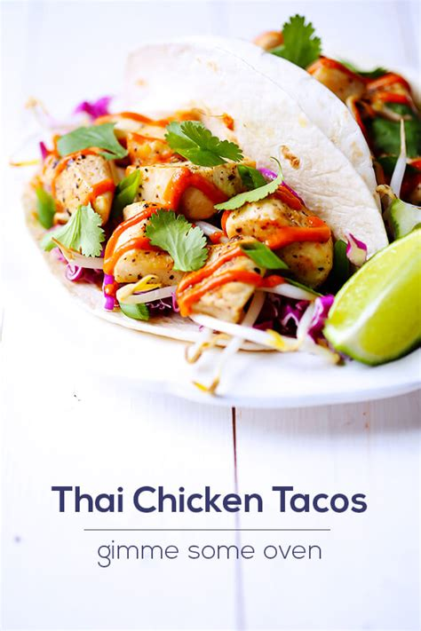 thai chicken tacos gimme some oven