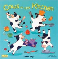 Cows In The Kitchen by Classic Books With Holes Board Book Cows In The Kitchen