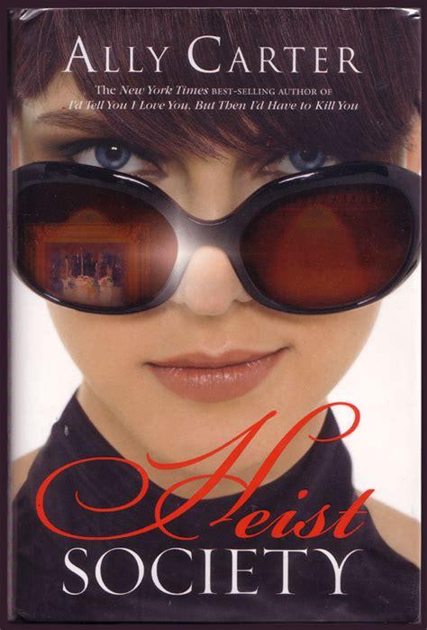 Heist Society s book spot book review heist society by ally