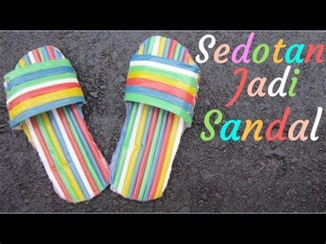 tutorial membuat sandal tidur tutorial membuat sandal unik dari sedotan minuman youtube