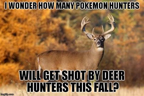 Hunting Memes - 12 deer hunting memes that sum up the early season
