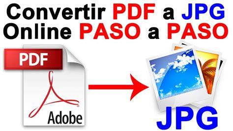 como convertir imagenes a archivos pdf como convertir pdf a imagen jpg online paso a paso