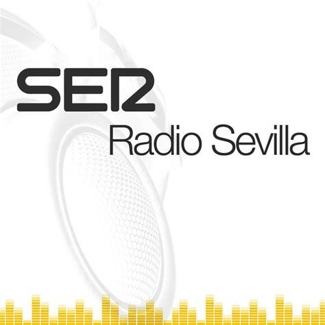 cadena ser sevilla podcast radio sevilla de cadena ser en apple podcasts