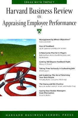 Harvard Mba Textbooks by Harvard Business Review On Appraising Employee Performance