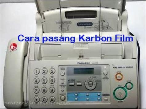 Tinta Fax Panasonic Kx Fp701 Cara Pasang Karbon Fax Panasonic Kx Fp701