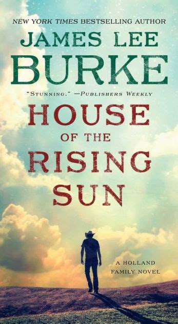 libro house of the rising house of the rising sun hackberry holland series 4 by james lee burke hardcover barnes