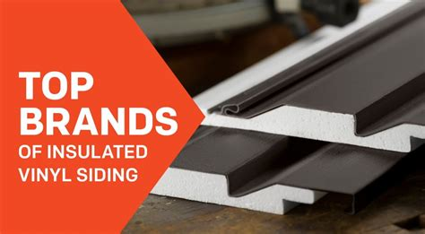 Which Brand Of Vinyl Siding Is Best - insulated vinyl siding progressive foam technologies
