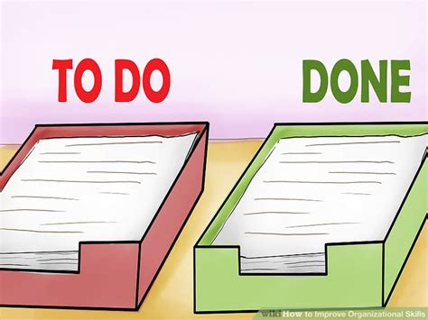 organizational skills 4 ways to improve organizational skills wikihow