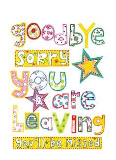 sorry you re leaving card template 1000 images about cards goodbye on