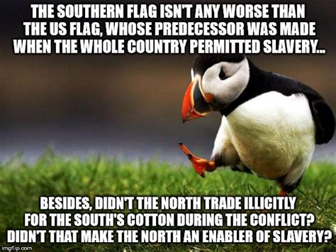 Southern Memes - southern flag hypocrisy imgflip