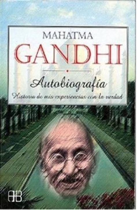 libro mahatma gandhi autobiografa aporte libros de mahatma gandhi libros y autores literaturinga